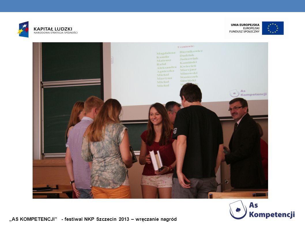 """""""AS KOMPETENCJI - festiwal NKP Szczecin 2013 – wręczanie nagród"""