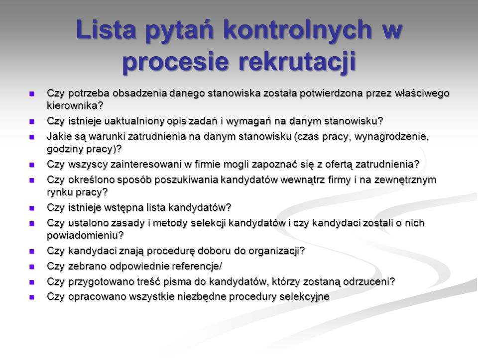 Lista pytań kontrolnych w procesie rekrutacji
