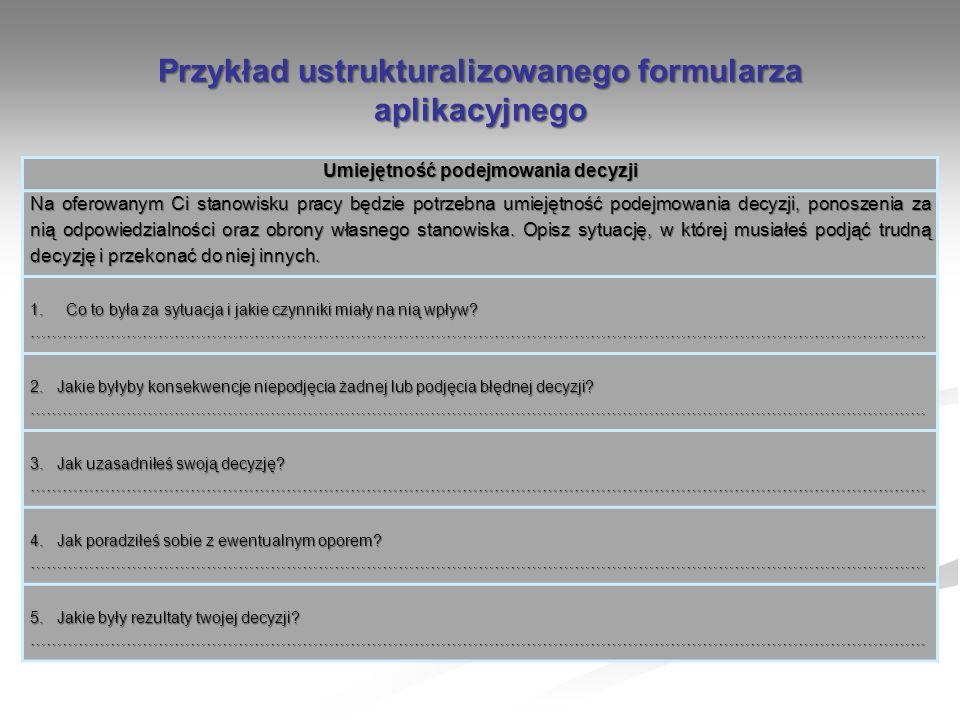 Przykład ustrukturalizowanego formularza aplikacyjnego