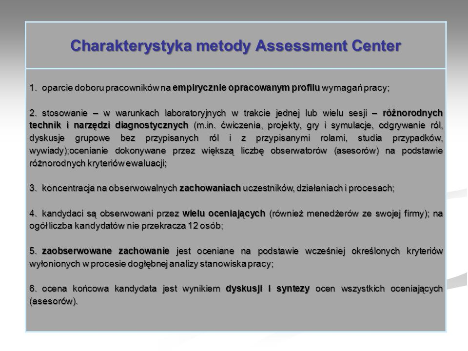 Charakterystyka metody Assessment Center