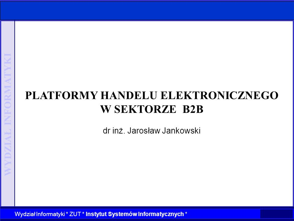 PLATFORMY HANDELU ELEKTRONICZNEGO W SEKTORZE B2B