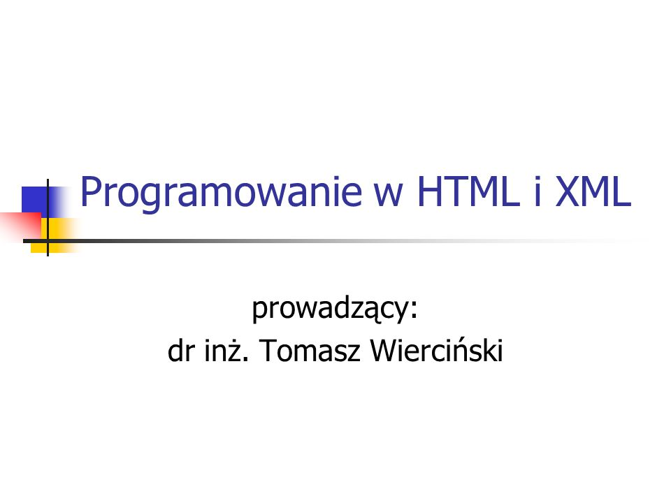 Programowanie w HTML i XML