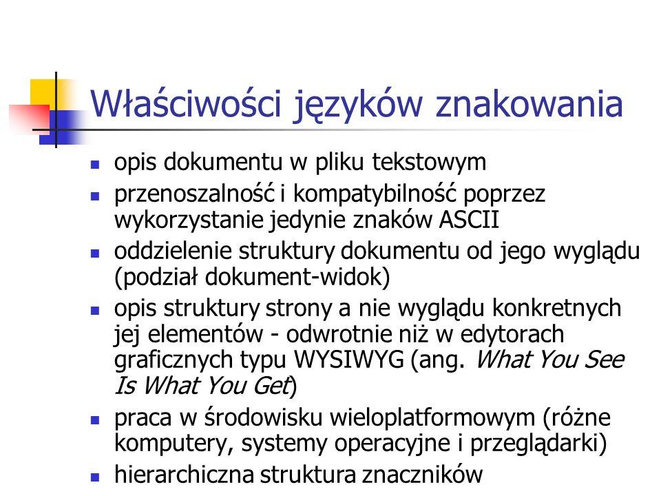 Właściwości języków znakowania