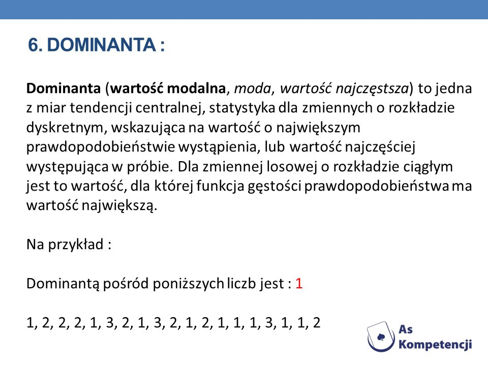 6. Dominanta :