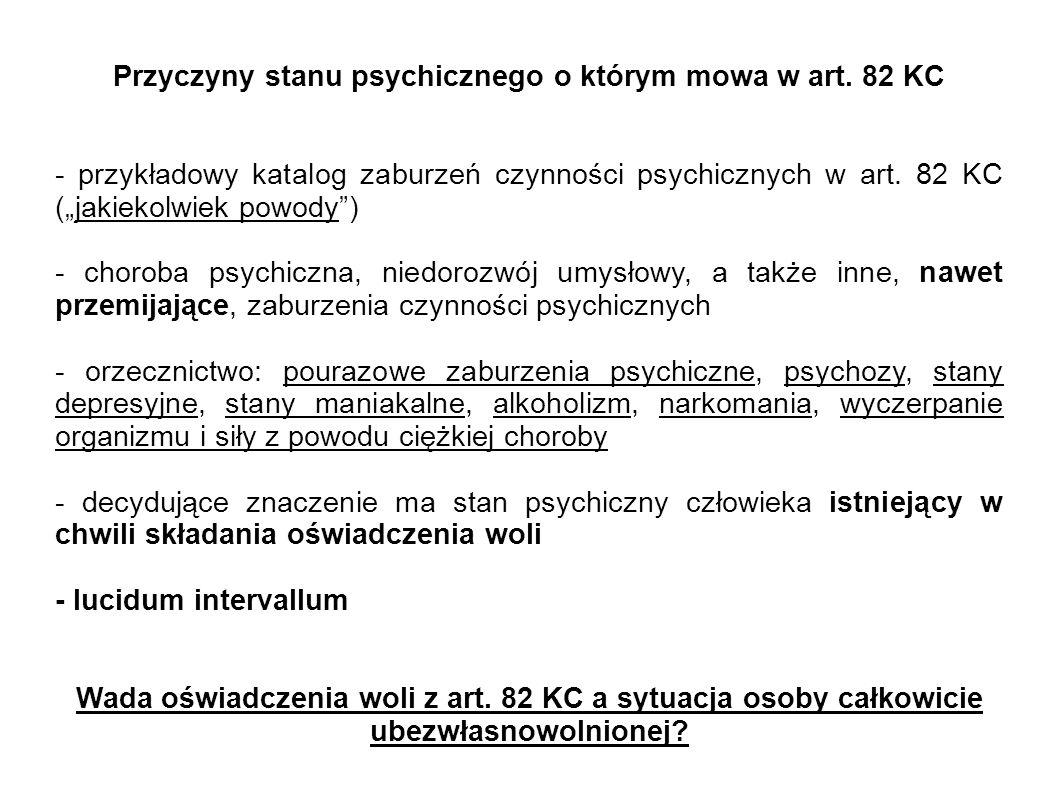 Przyczyny stanu psychicznego o którym mowa w art. 82 KC