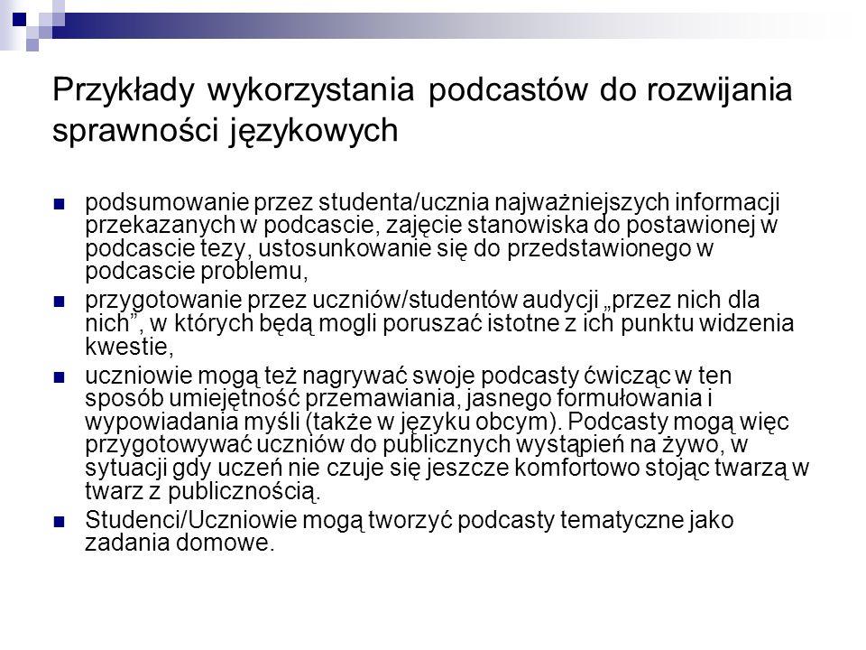 Przykłady wykorzystania podcastów do rozwijania sprawności językowych