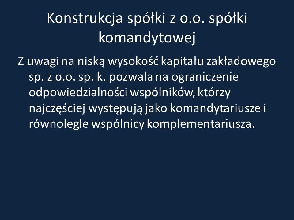 Konstrukcja spółki z o.o. spółki komandytowej