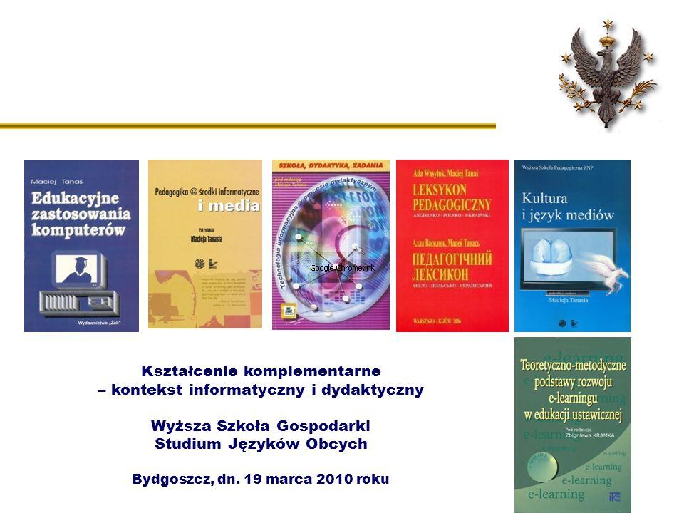 Kształcenie komplementarne – kontekst informatyczny i dydaktyczny