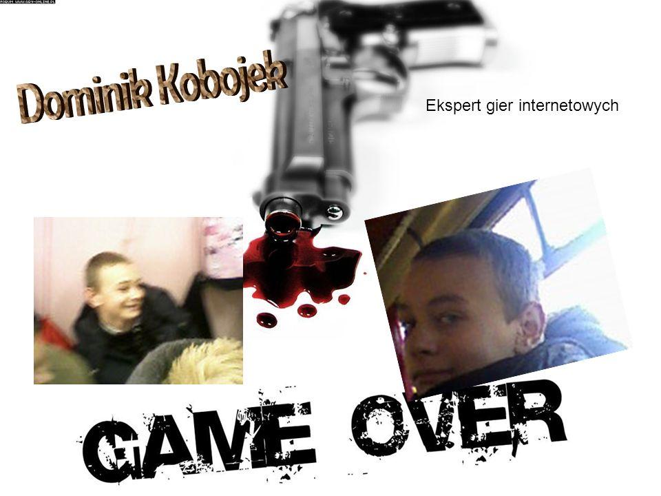 Dominik Kobojek Ekspert gier internetowych