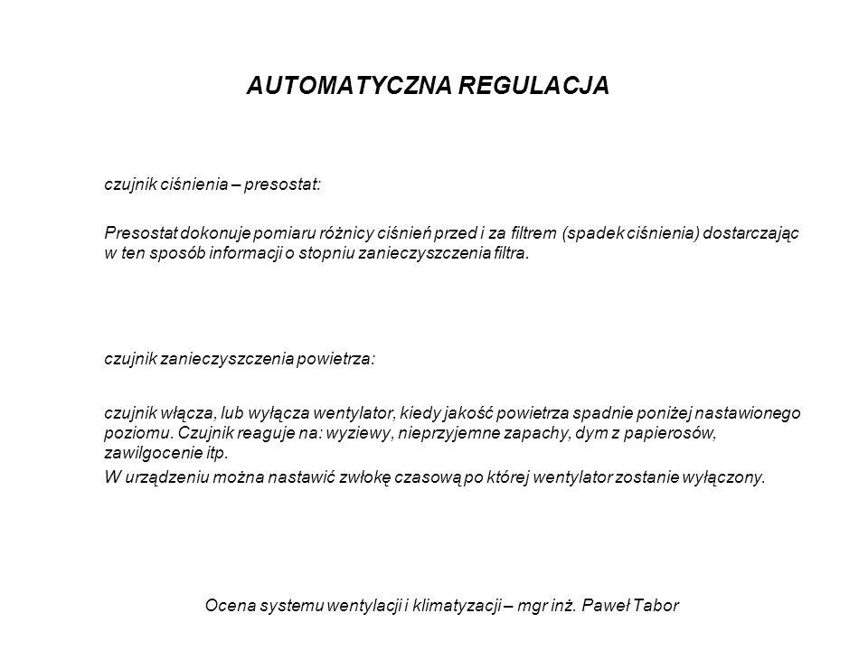 Ocena systemu wentylacji i klimatyzacji – mgr inż. Paweł Tabor