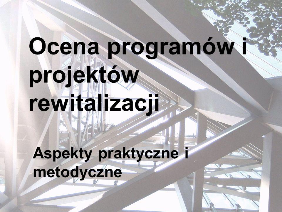 Ocena programów i projektów rewitalizacji
