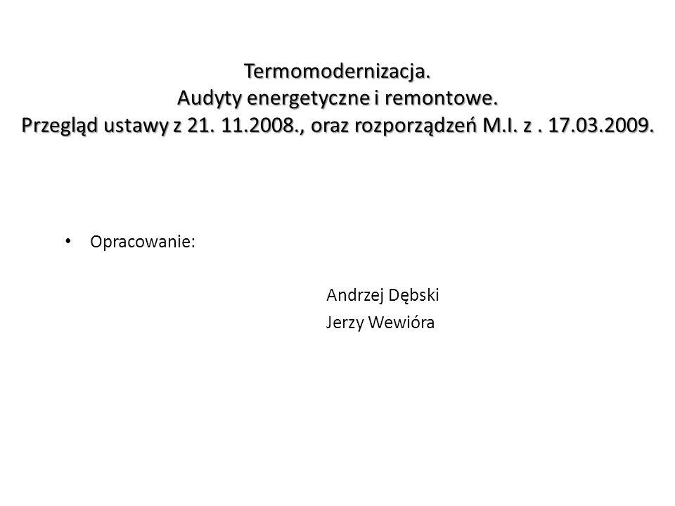 Termomodernizacja. Audyty energetyczne i remontowe