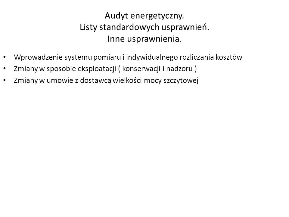 Audyt energetyczny. Listy standardowych usprawnień. Inne usprawnienia.