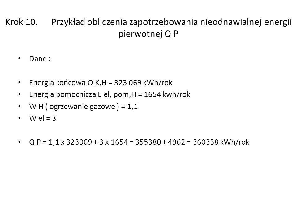 Krok 10. Przykład obliczenia zapotrzebowania nieodnawialnej energii pierwotnej Q P