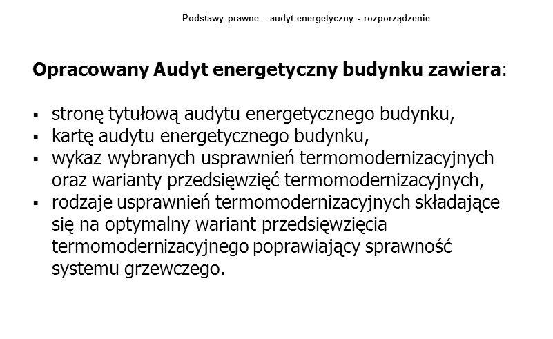 Podstawy prawne – audyt energetyczny - rozporządzenie