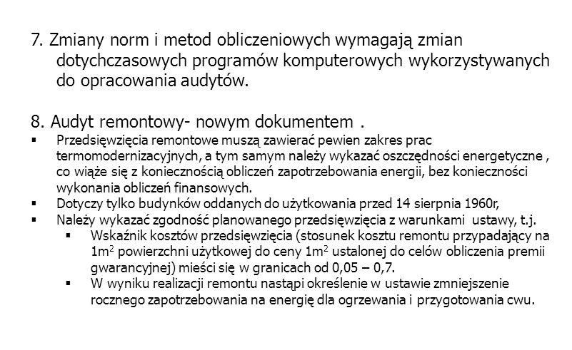8. Audyt remontowy- nowym dokumentem .
