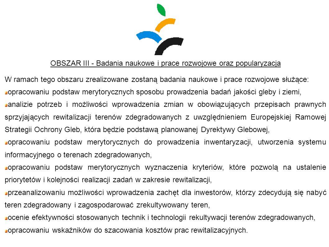 OBSZAR III - Badania naukowe i prace rozwojowe oraz popularyzacja