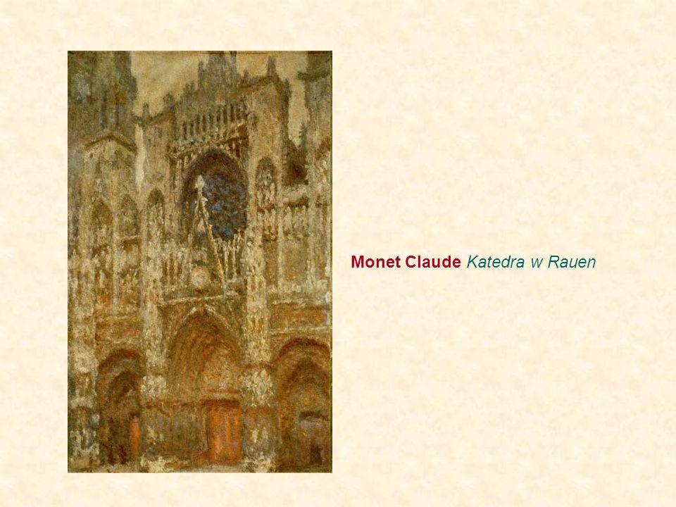 Monet Claude Katedra w Rauen