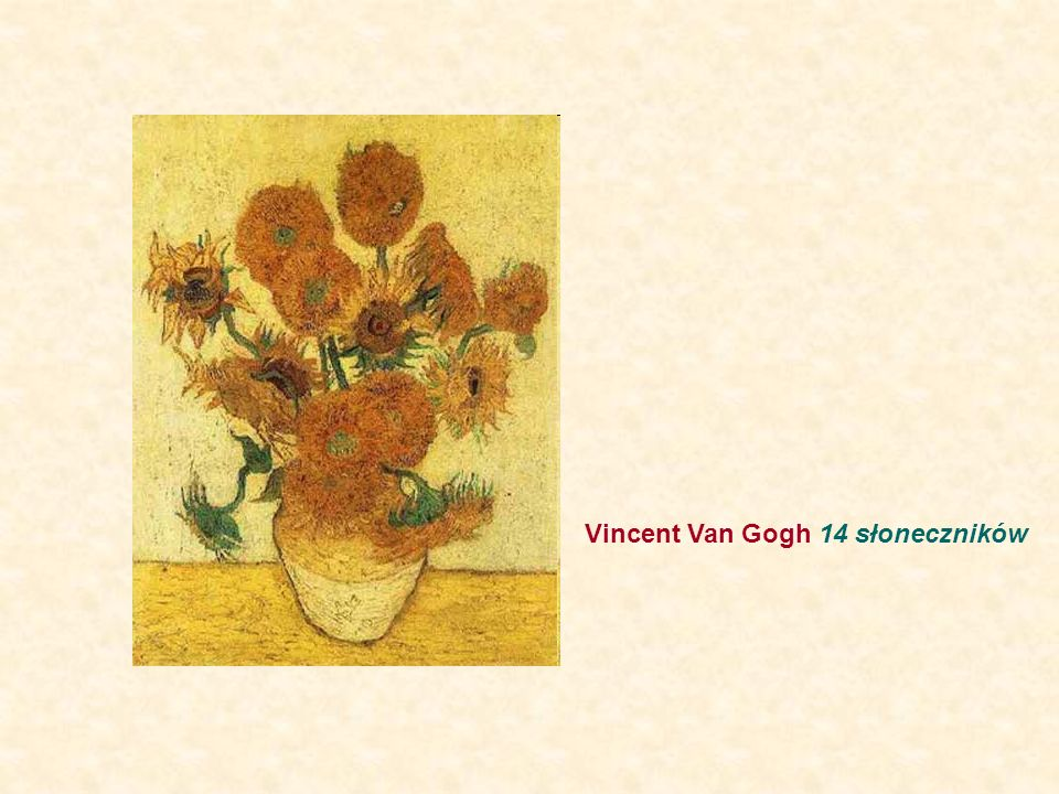 Vincent Van Gogh 14 słoneczników
