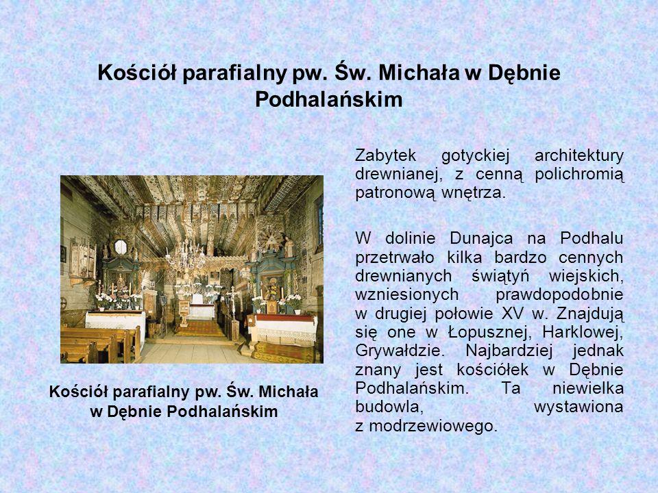 Kościół parafialny pw. Św. Michała w Dębnie Podhalańskim