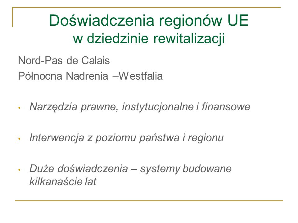 Doświadczenia regionów UE w dziedzinie rewitalizacji