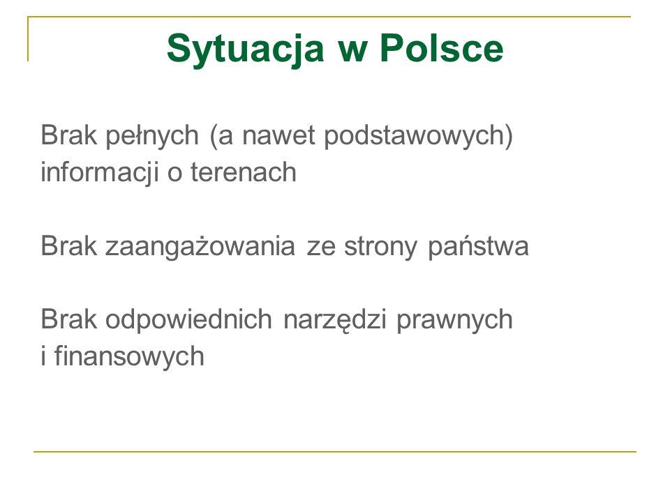 Sytuacja w Polsce Brak pełnych (a nawet podstawowych)
