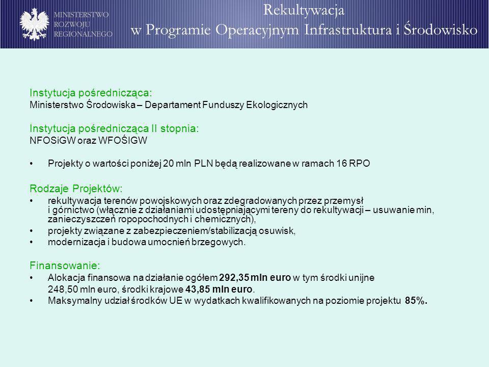 Rekultywacja w Programie Operacyjnym Infrastruktura i Środowisko