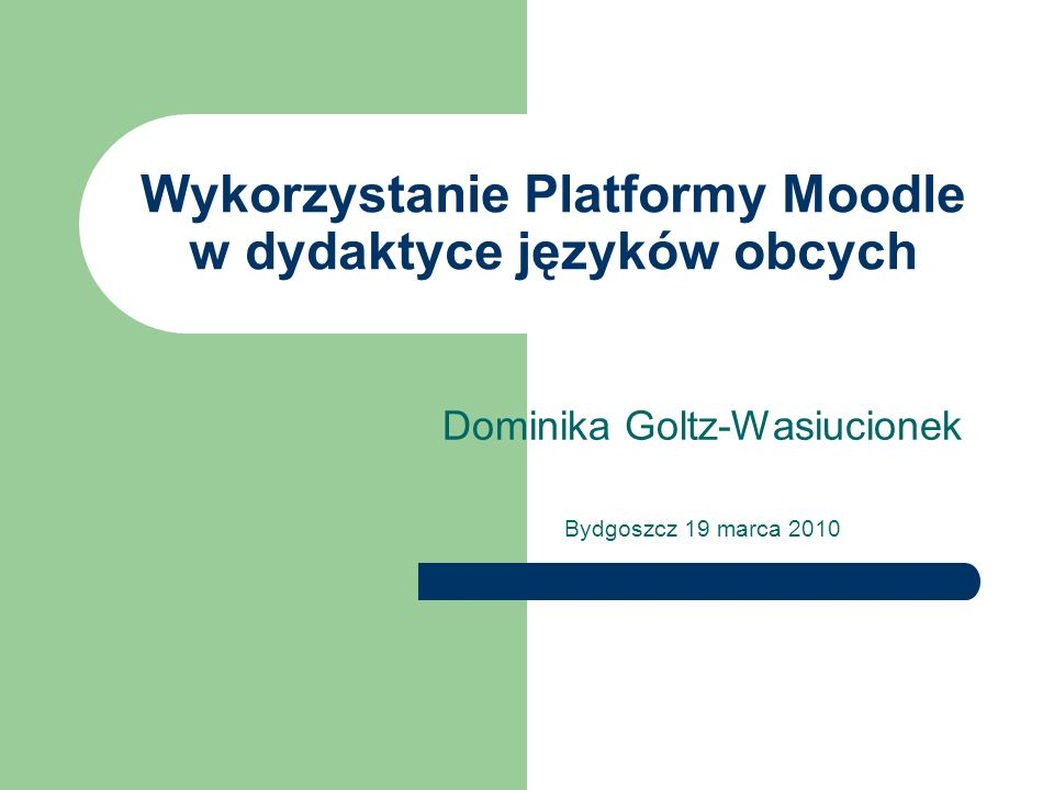 Wykorzystanie Platformy Moodle w dydaktyce języków obcych
