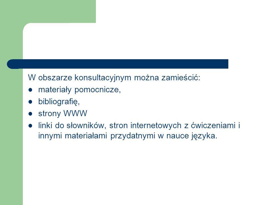 W obszarze konsultacyjnym można zamieścić: