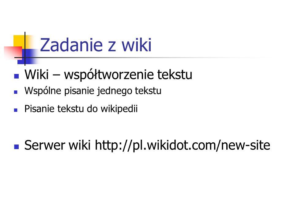 Zadanie z wiki Wiki – współtworzenie tekstu