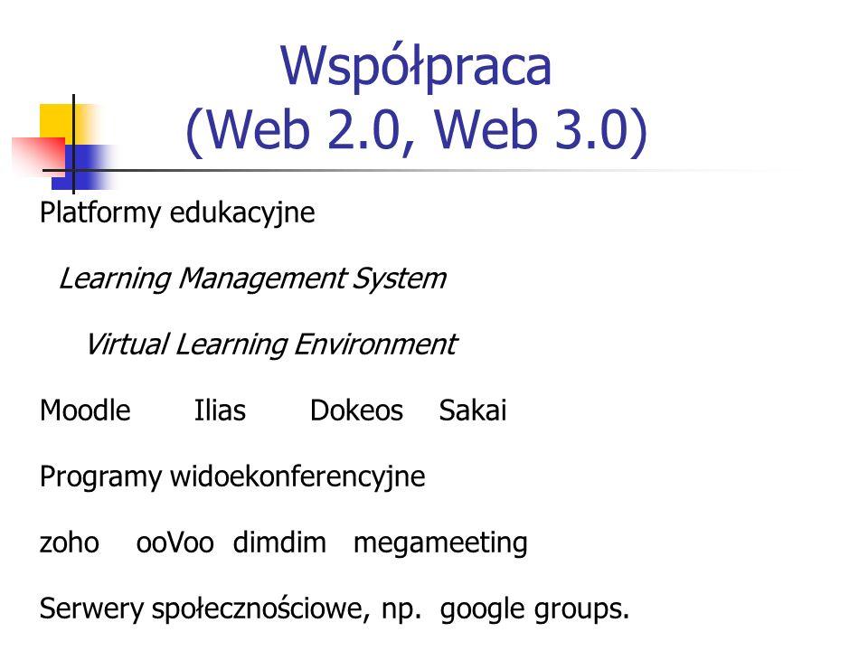 Współpraca (Web 2.0, Web 3.0) Platformy edukacyjne