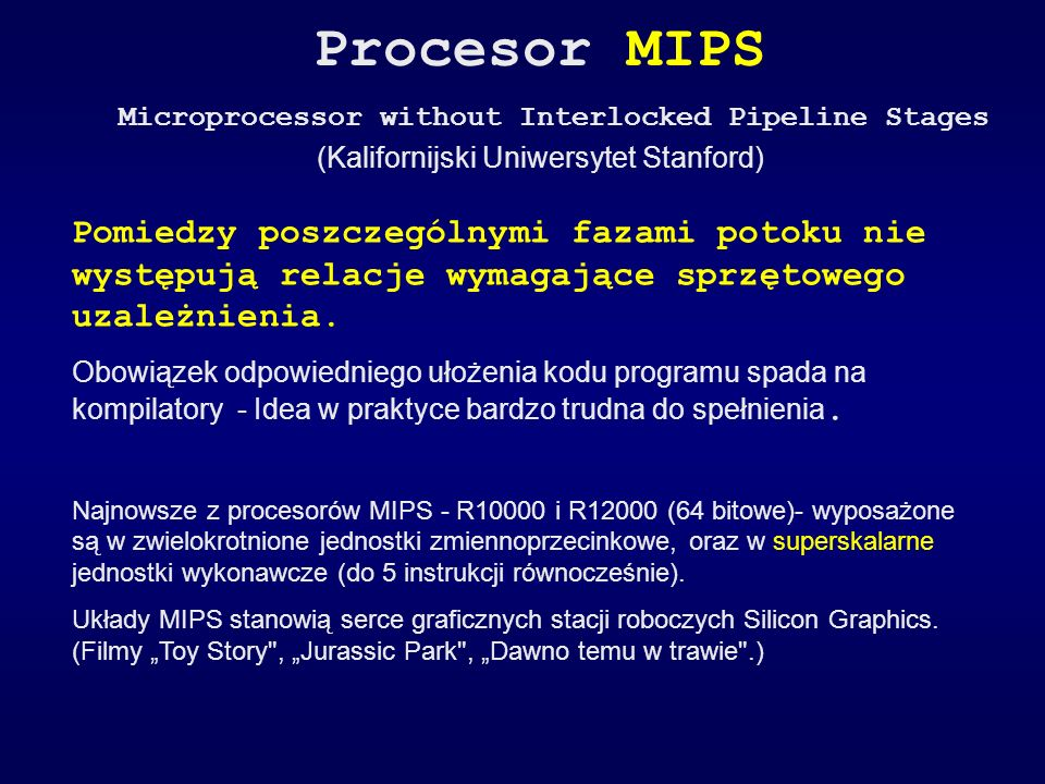 Procesor MIPS Microprocessor without Interlocked Pipeline Stages
