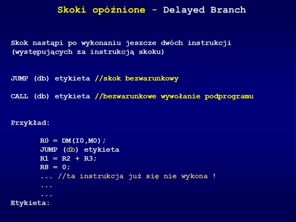 Skoki opóźnione - Delayed Branch
