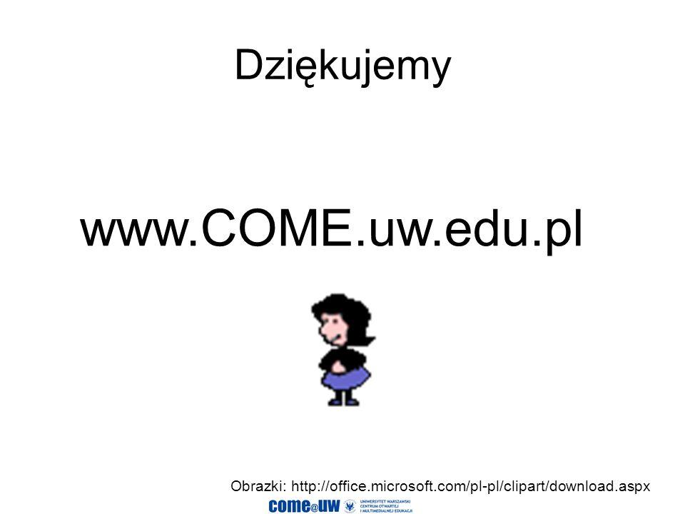 www.COME.uw.edu.pl Dziękujemy