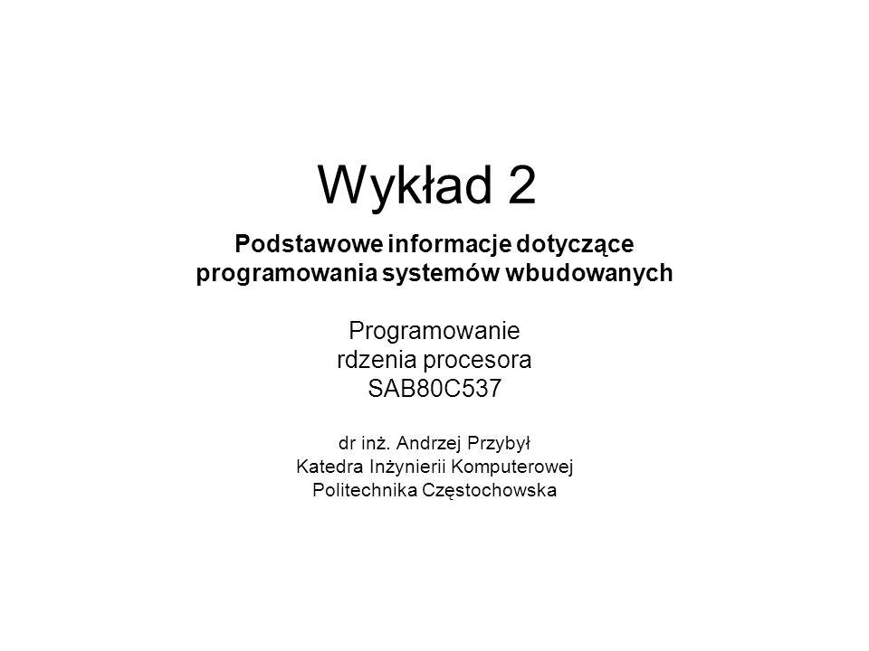 Podstawowe informacje dotyczące programowania systemów wbudowanych