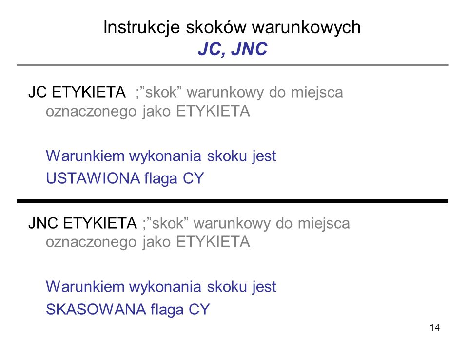 Instrukcje skoków warunkowych JC, JNC
