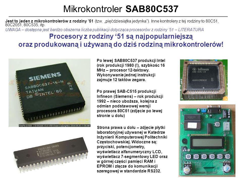 Mikrokontroler SAB80C537 Procesory z rodziny '51 są najpopularniejszą