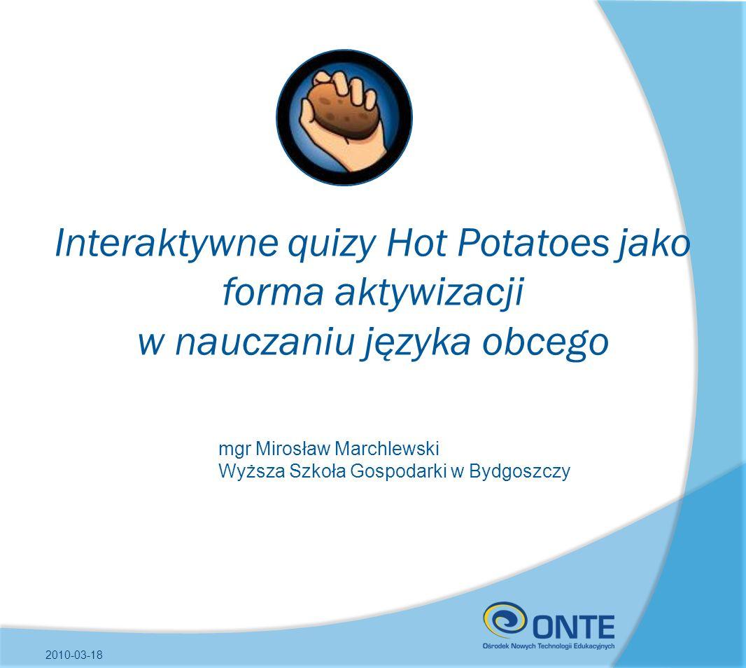 Interaktywne quizy Hot Potatoes jako forma aktywizacji w nauczaniu języka obcego
