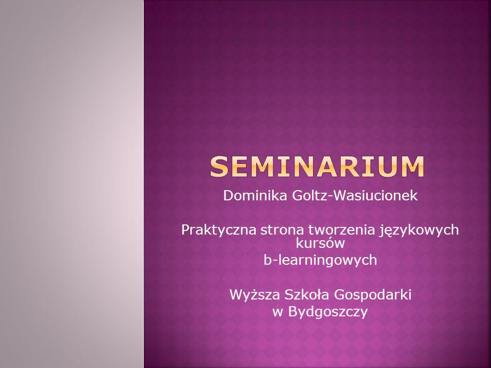 SEMINARIUM Dominika Goltz-Wasiucionek