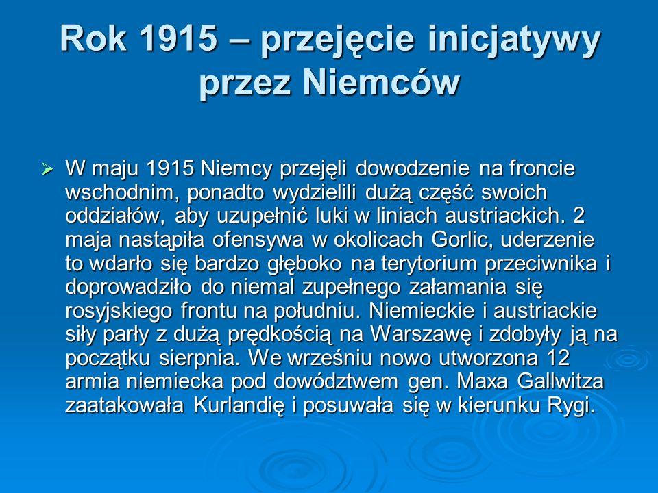 Rok 1915 – przejęcie inicjatywy przez Niemców