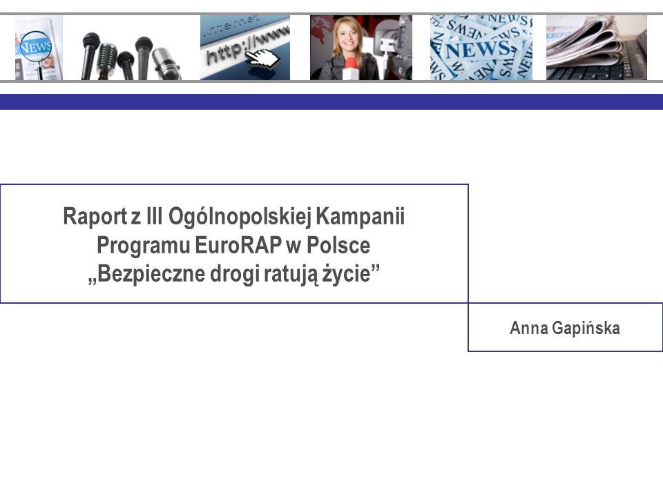 Raport z III Ogólnopolskiej Kampanii Programu EuroRAP w Polsce