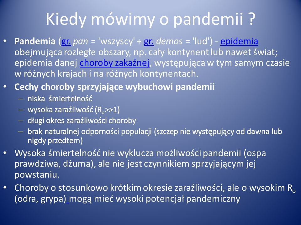 Kiedy mówimy o pandemii