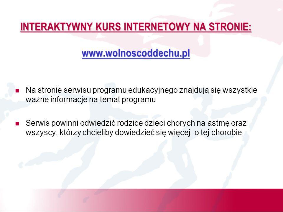 INTERAKTYWNY KURS INTERNETOWY NA STRONIE: www.wolnoscoddechu.pl