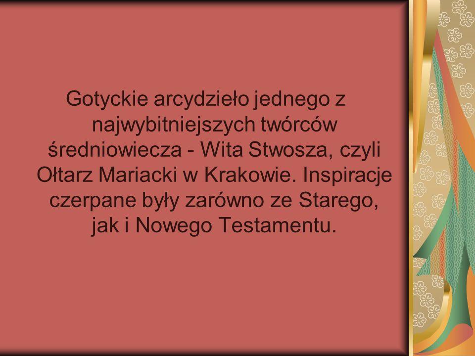Gotyckie arcydzieło jednego z najwybitniejszych twórców średniowiecza - Wita Stwosza, czyli Ołtarz Mariacki w Krakowie.