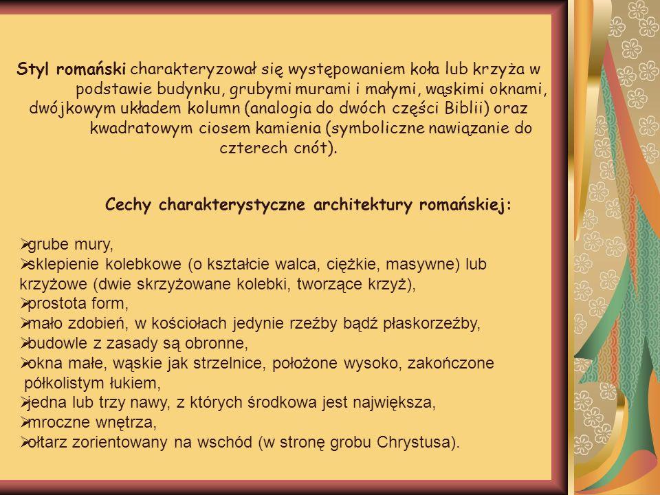Cechy charakterystyczne architektury romańskiej: