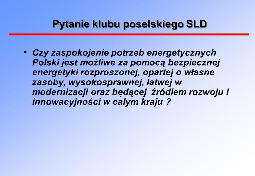 Pytanie klubu poselskiego SLD