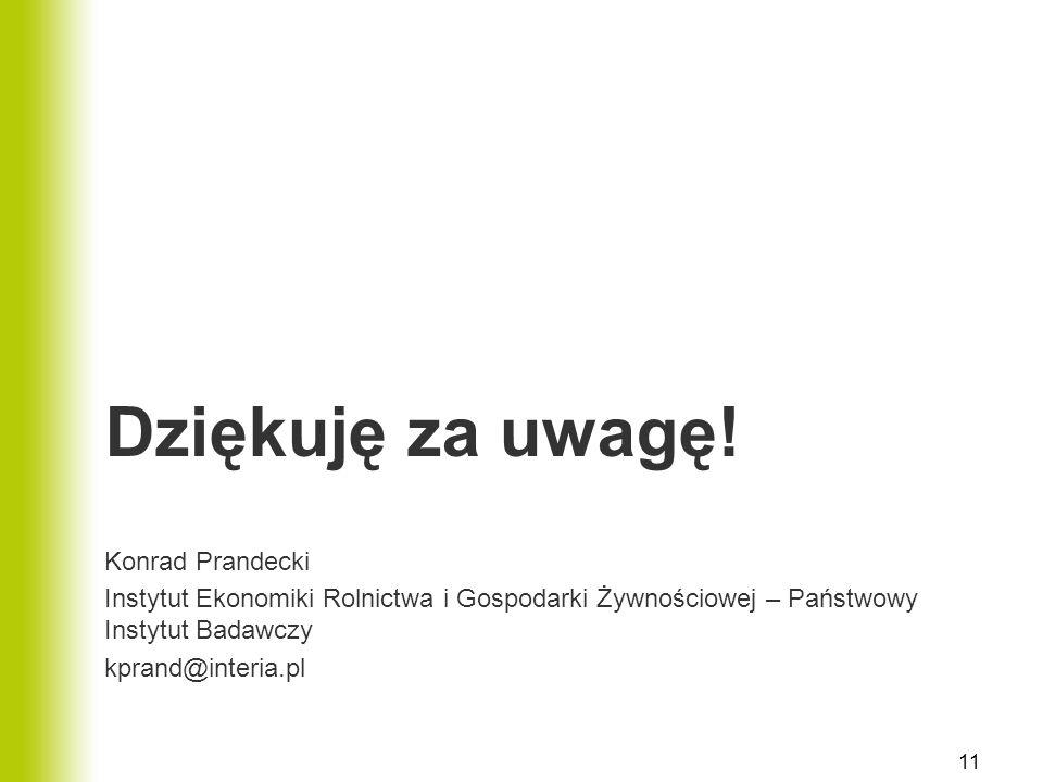 Dziękuję za uwagę! Konrad Prandecki