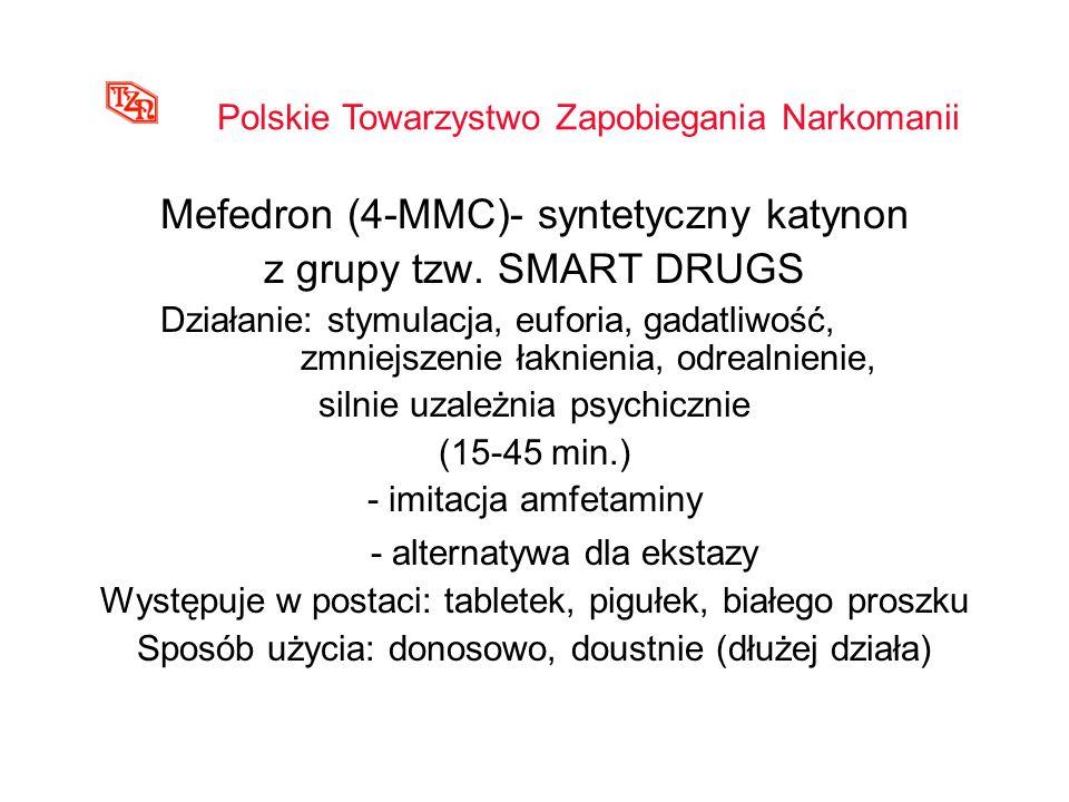 Mefedron (4-MMC)- syntetyczny katynon z grupy tzw. SMART DRUGS