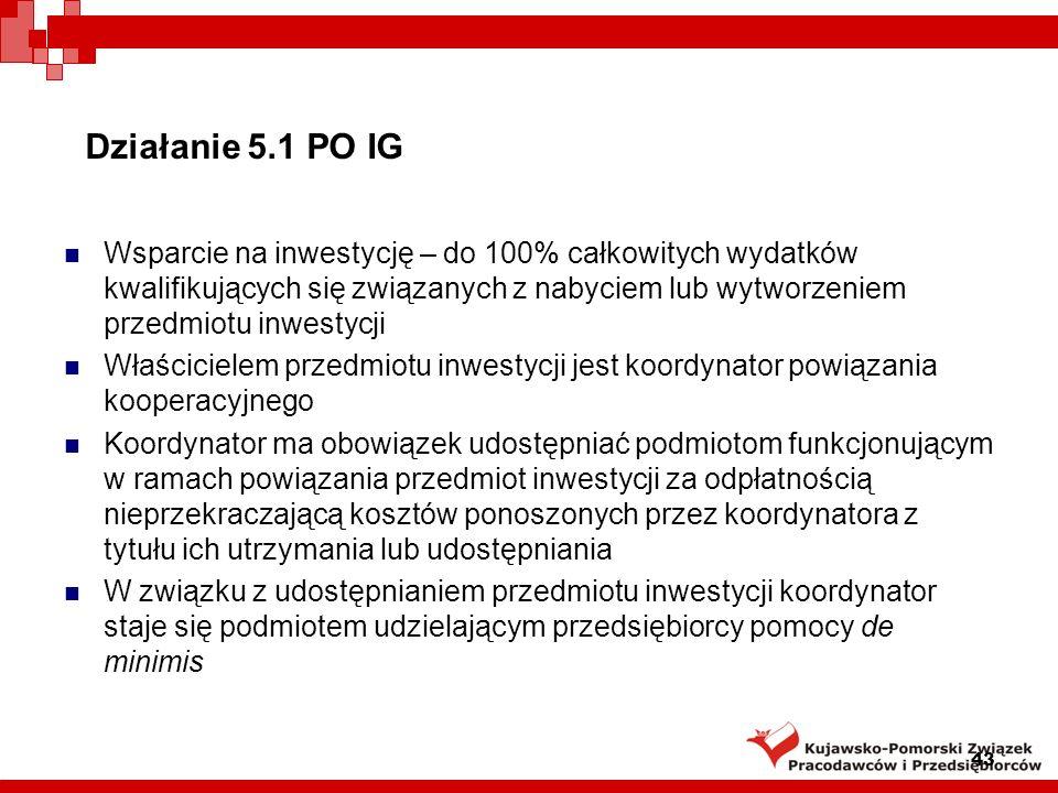 Działanie 5.1 PO IG