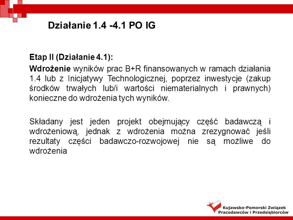 Działanie 1.4 -4.1 PO IG Etap II (Działanie 4.1):